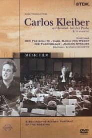Carlos Kleiber - bei der Probe & in concert