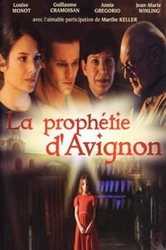 serie La prophétie d'Avignon streaming