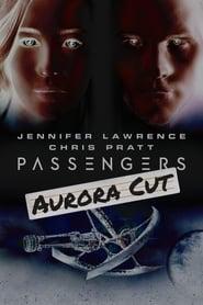 Passengers: Aurora Cut