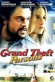 Grand Theft Parsons Full Movie