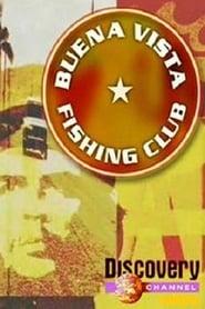Buena Vista Fishing Club: Season 1
