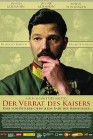"""""""Verrat!"""" - Das Ende der Habsburger im Ersten Weltkrieg"""