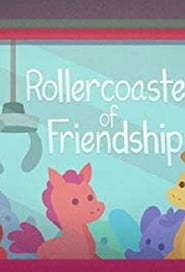 My Little Pony Equestria Girls: Rollercoaster of Friendship