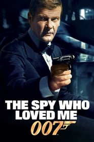 The Spy Who Loved Me Watch and Download Free Movie in HD Streaming
