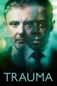 Trauma Saison 1 Episode 1 Streaming Vf / Vostfr