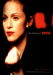 A New Madonna - The Making of 'Evita'