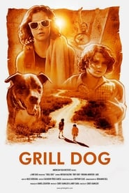 Watch Free Grill Dog (2016)