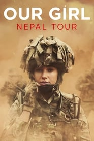 Our Girl - Nepal Tour