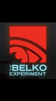 The Belko Experiment (2017) Watch Full Movie