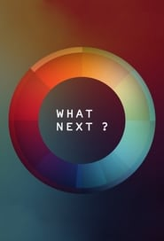 What Next? streaming vf poster