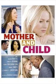 Mother and Child (2009) Netflix HD 1080p