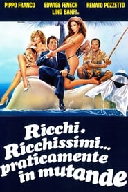 Ricchi, ricchissimi... praticamente in mutande Netflix HD 1080p