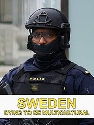 Sweden: Dying to Be Multicultural