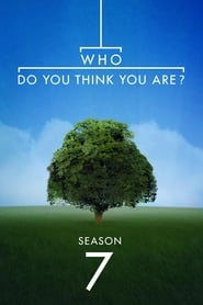 Who Do You Think You Are? streaming saison 7