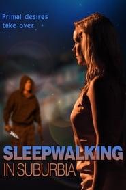 Perdida en la noche (Sleepwalking in Suburbia)