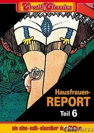 Hausfrauen-Report 6: Warum gehen Frauen fremd? Film Plakat