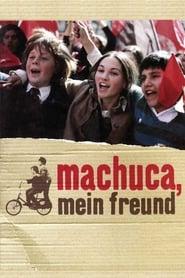 Machuca, mein Freund Stream deutsch