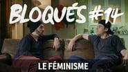 Bloqués saison 1 episode 14