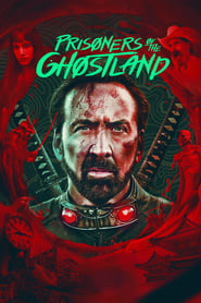 Poster Prisoners of the Ghostland 2021