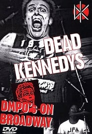 Dead Kennedys: DMPO's on Broadway
