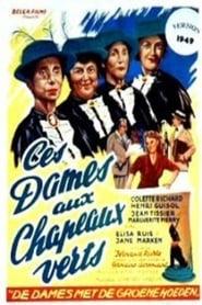 Ces dames aux chapeaux verts (1949)