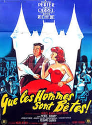 Que les hommes sont bêtes Watch and Download Free Movie in HD Streaming