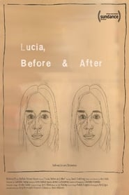 Watch Lucia, Before and After (2016)