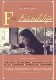 F is for Friendship (2017)