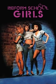 Reform School Girls Netflix HD 1080p