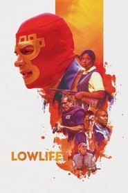 Lowlife (2018) HDRip Full Movie Watch Online Free