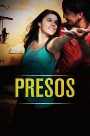 Presos / Imprisoned (2016) Watch Online Free