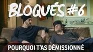 Bloqués saison 1 episode 6