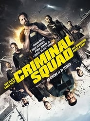 Film Criminal Squad 2018 en Streaming VF