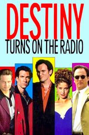 Destiny Turns on the Radio (1995)