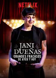 Jani Dueñas: Grandes fracasos de ayer y hoy (TV)