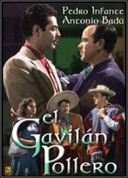 Affiche de Film El gavilán pollero