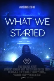 What We Started (2017) Netflix HD 1080p