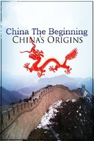 China: The Beginning - China's Origins