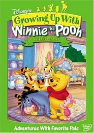 Growing Up With Winnie the Pooh - Friends Forever (2005)
