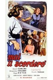 Mai ti scorderò (1956)