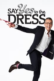 Say Yes to the Dress streaming vf poster