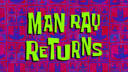 Man Ray Returns