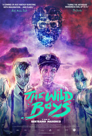 Watch The Wild Boys (2017)
