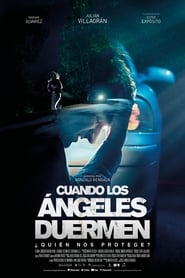 When Angels Sleep (Cuando los angeles duermen)