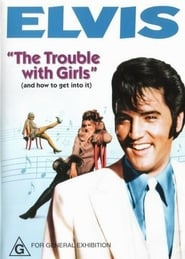 The Trouble with Girls Juliste