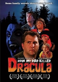 How My Dad Killed Dracula (2008)