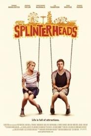 Splinterheads affisch