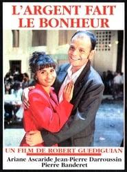L'Argent fait le bonheur (1993)