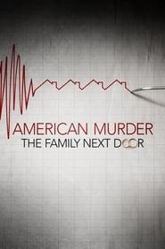 American Murder: La famiglia della porta accanto (2020)