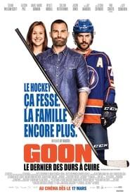 film Goon: Le Dernier des Durs à Cuire streaming